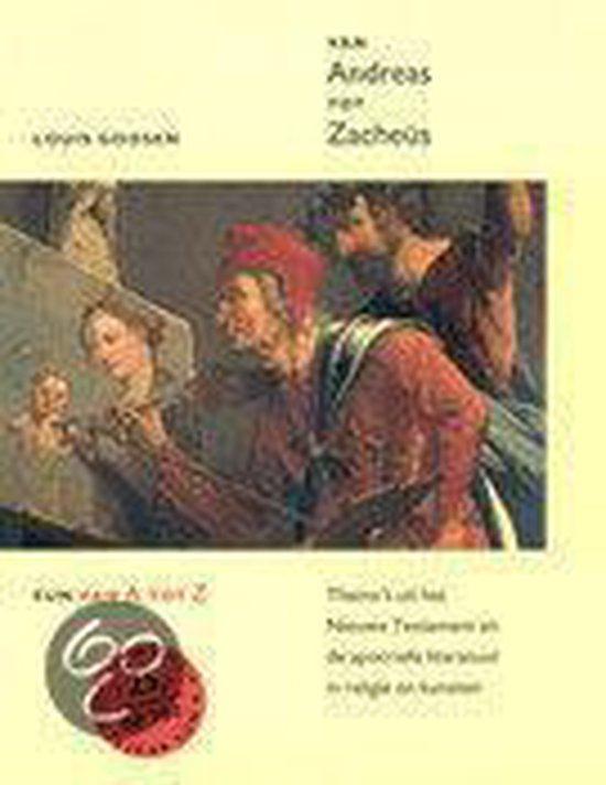 Van Andreas Tot Zacheus - A.B.J.M. Goosen  