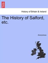The History of Salford, Etc.