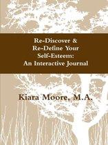 Re-Discover & Re-Define Your Self-Esteem