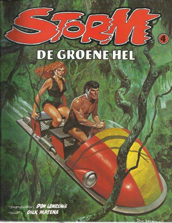 STORM 04 / De Groene hel - Dick Matena pdf epub