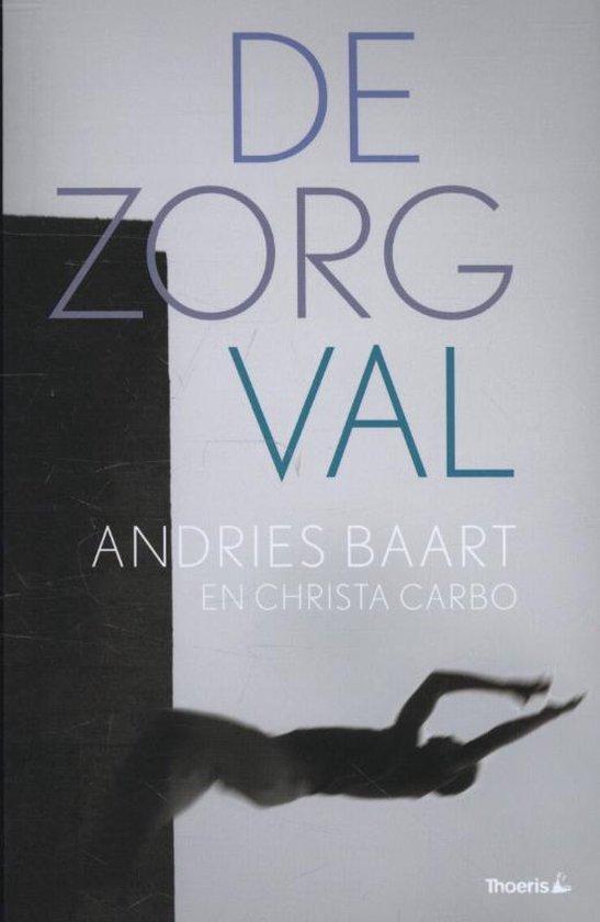De zorgval - Andries Baart | Fthsonline.com