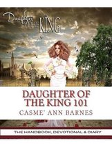 Daughter of the King 101