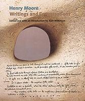 Henry Moore Writings and Conversations