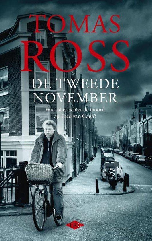 De tweede november. Wie zat er achter de moord op Theo van Gogh?