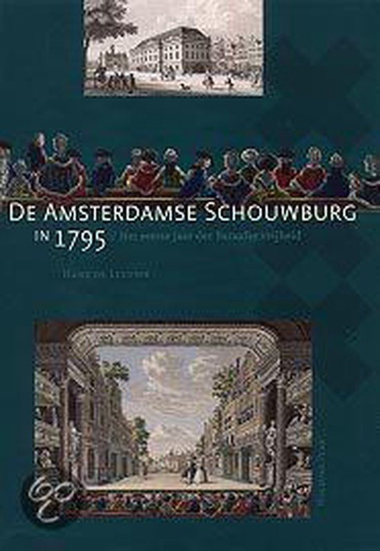 De Amsterdamse schouwburg in 1795 - H.H.J. de Leeuwe pdf epub