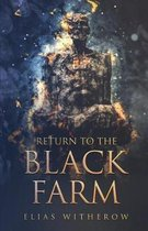 Return To The Black Farm