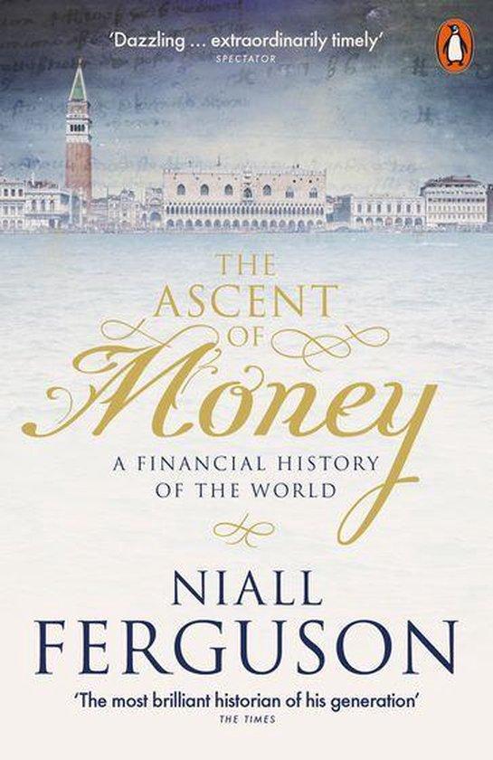 Boek cover The Ascent of Money van Niall Ferguson (Onbekend)