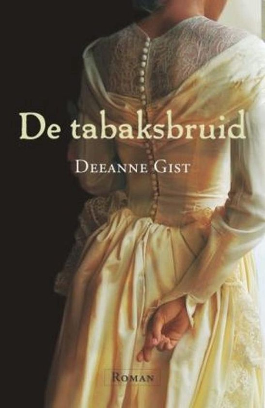DE TABAKSBRUID - Deeanne Gist  