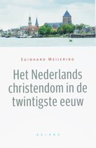 Het Nederlands christendom in de twintigste eeuw