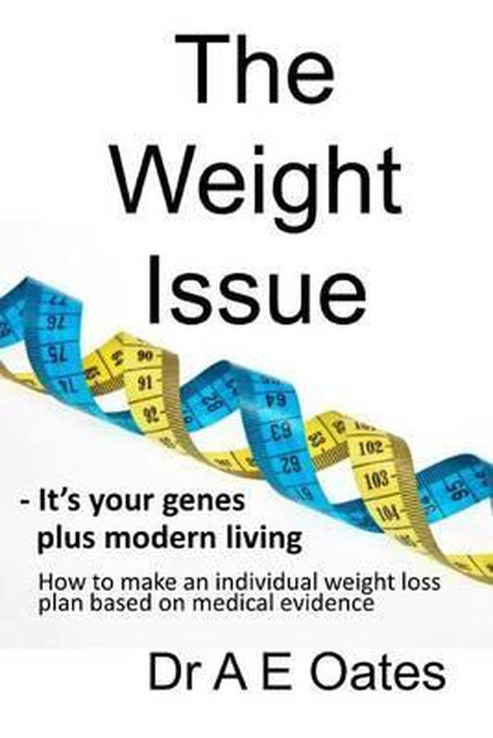 The Weight Issue