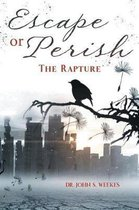 Escape or Perish