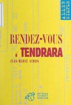 Rendez-vous à Tendrara