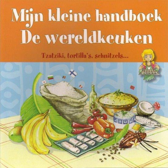 Mijn kleine handboek De wereldkeuken - D KIm | Readingchampions.org.uk
