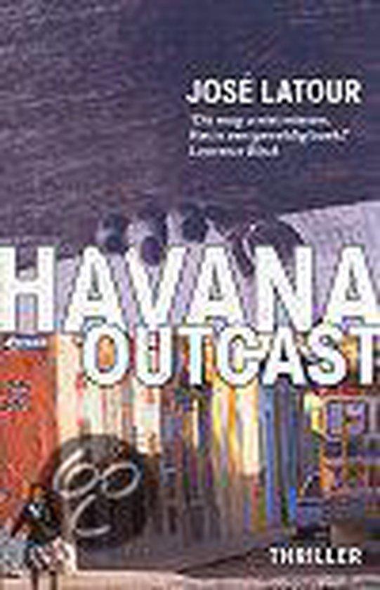 Cover van het boek 'Havana outcast' van José Latour