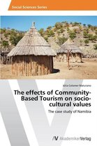 The Effects of Community-Based Tourism on Socio-Cultural Values