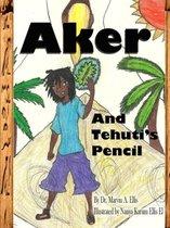 Aker & Tehuti's Pencil