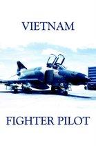 Vietnam Fighter Pilot