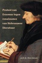 Protest Van Erasmus Tegen Renaissance Van Hebreeuwse Literatuur