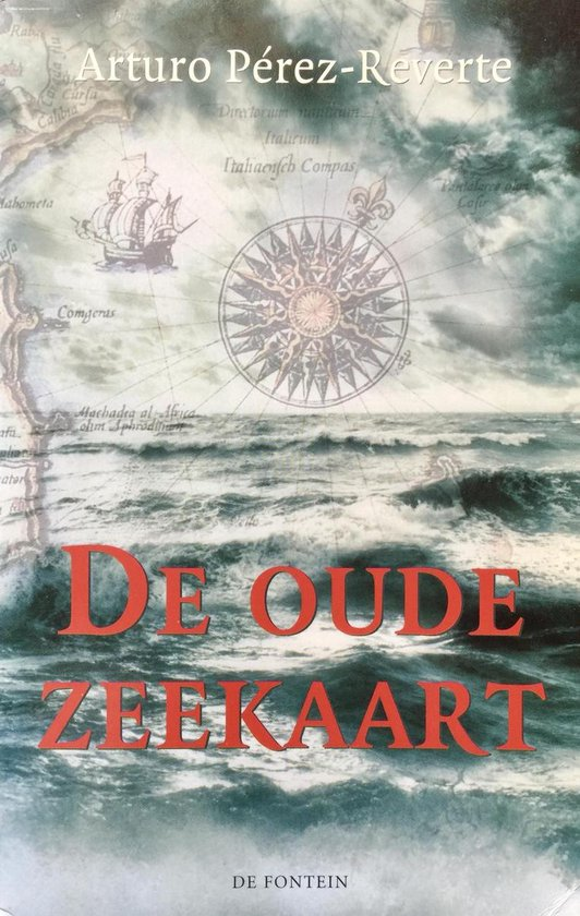 De Oude Zeekaart - Arturo P'Rez-Reverte |