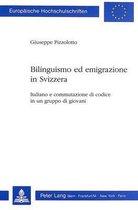 Bilinguismo Ed Emigrazione in Svizzera