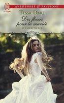Les héritières (Tome 2) - Des fleurs pour la mariée