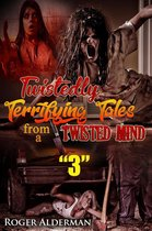 Omslag Twistedly Terrifying Tales from a Twisted Mind 03