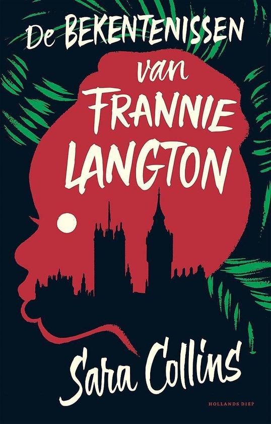 De bekentenissen van Frannie Langton - Sara Collins |