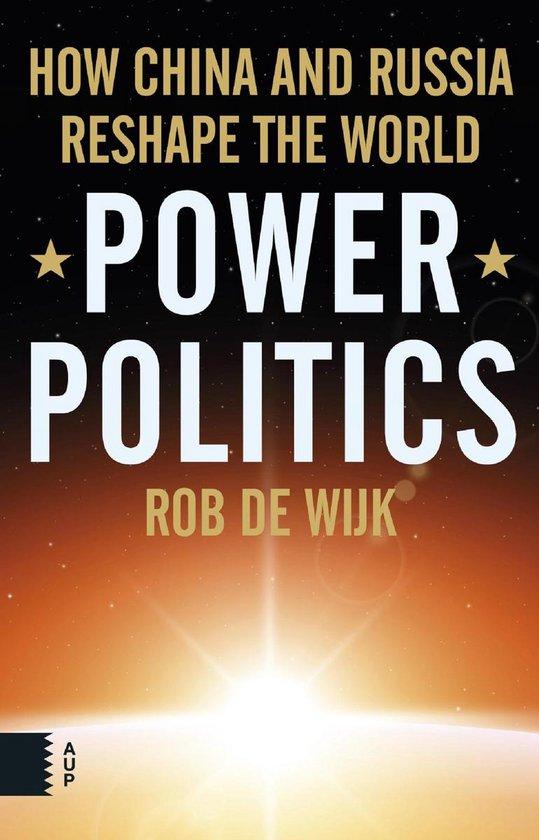 Boek cover Power Politics van Rob de Wijk (Onbekend)