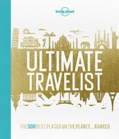 Lonely Planet: Ultimate Travelist (1st Ed)
