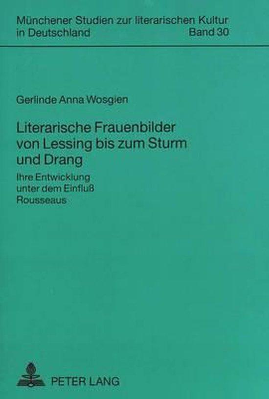 Literarische Frauenbilder Von Lessing Bis Zum Sturm Und Drang