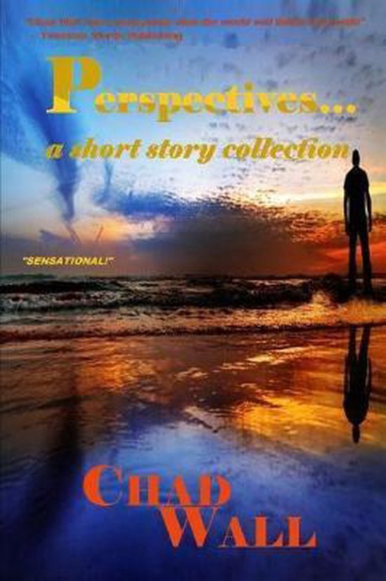 Perspectives...a Short Story Collection
