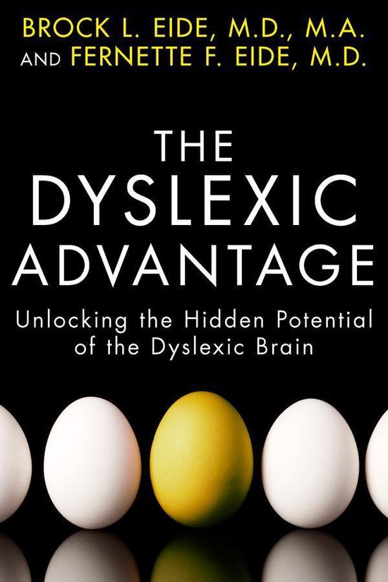 Boek cover The Dyslexic Advantage van Brock L Eide (Onbekend)