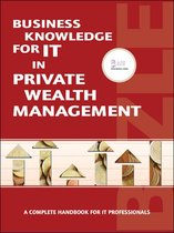 Business Knowledge for IT in Private Wealth Management