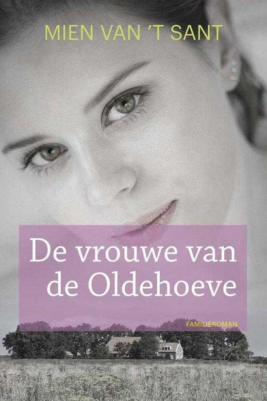 De vrouwe van de Oldehoeve - Mien van 't Sant |