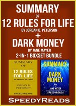 Omslag Summary of 12 Rules for Life: An Antidote to Chaos by Jordan B. Peterson + Summary of Dark Money by Jane Mayer 2-in-1 Boxset Bundle