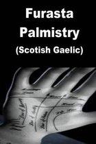 Furasta Palmistry (Scotish Gaelic)
