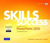 Skills for Success with Microsoft PowerPoint 2010, Comprehensive