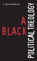 A Black Political Theology