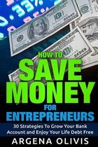 How to Save Money for Entrepreneurs