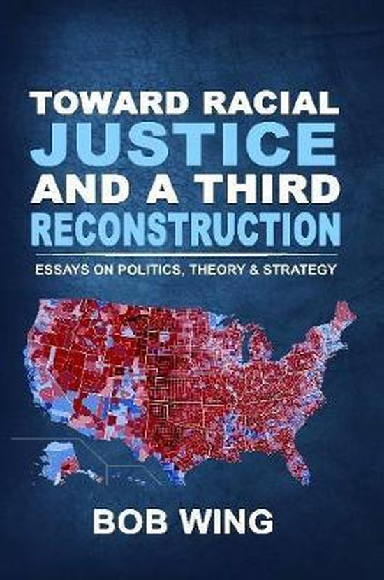 Toward Racial Justice and a Third Reconstruction