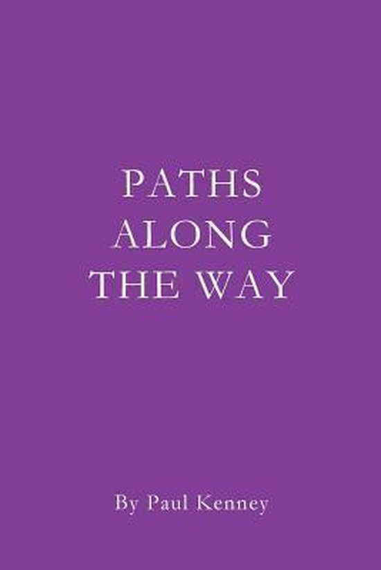 Paths Along the Way