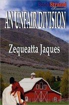 An Unfair Division (Bookstrand Publishing Romance)