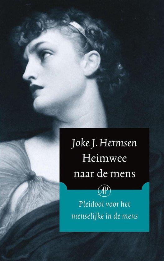 Heimwee Naar De Mens - Joke J. Hermsen |