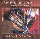 Guy Sr. Paul & Paul Guy Jr. - My Father's Chapel