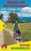 Wandern mit dem Kinderwagen Inntal - Chiemgau - Berchtesgaden