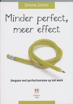 Minder Perfect, Meer Effect