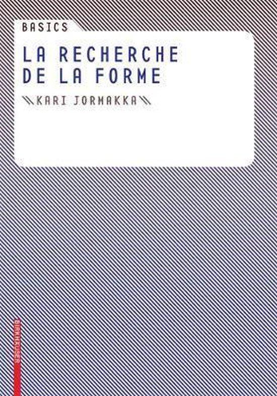 Cover van het boek 'Basics La Recherche de La Forme'