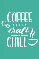 Coffee Craft Chill