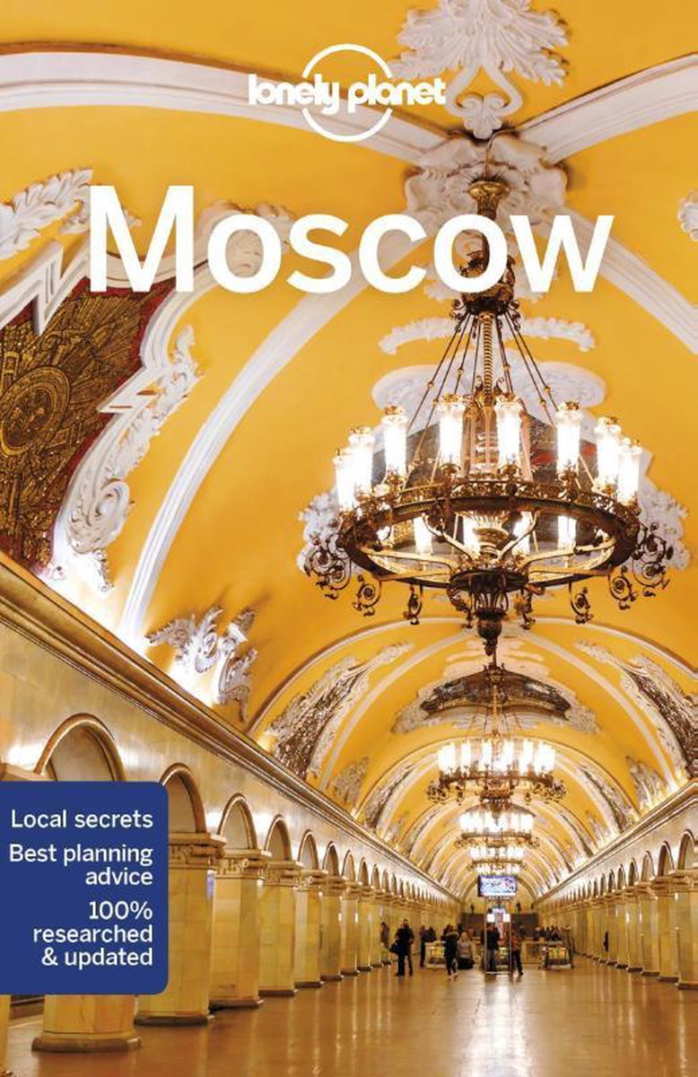 Lonely Planet Moscow - Mara Vorhees