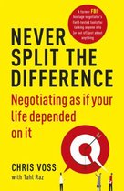 Boek cover Never Split the Difference van Chris Voss (Paperback)